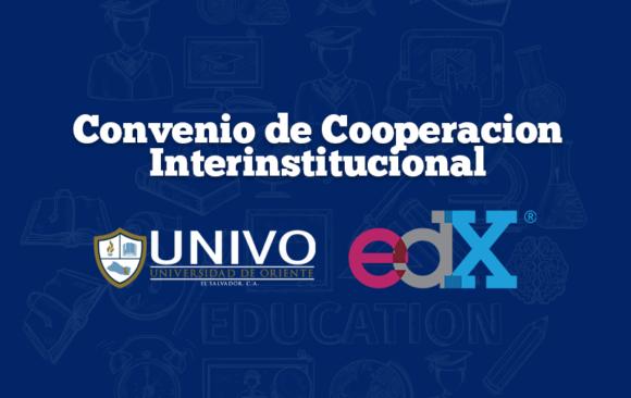 La UNIVO firma convenio de cooperación interinstitucional con EDX