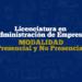 Licenciatura en Administración de Empresas Presencial y No Presencial