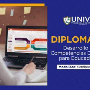 Diplomado: Desarrollo de Competencias Digitales para Educadores
