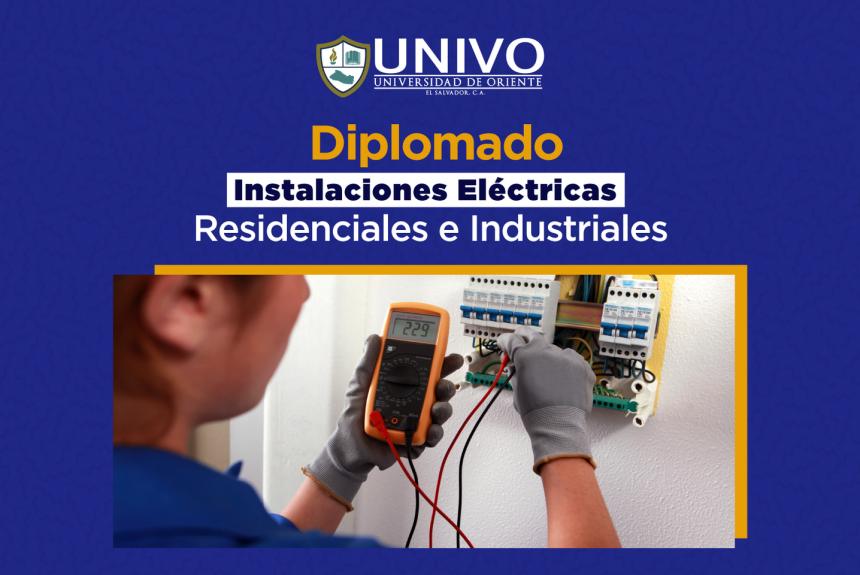 Diplomado en Instalaciones Eléctricas Residenciales e Industriales